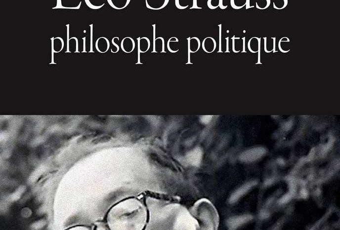 « Leo Strauss. Philosophe politique », d'Adrien Louis