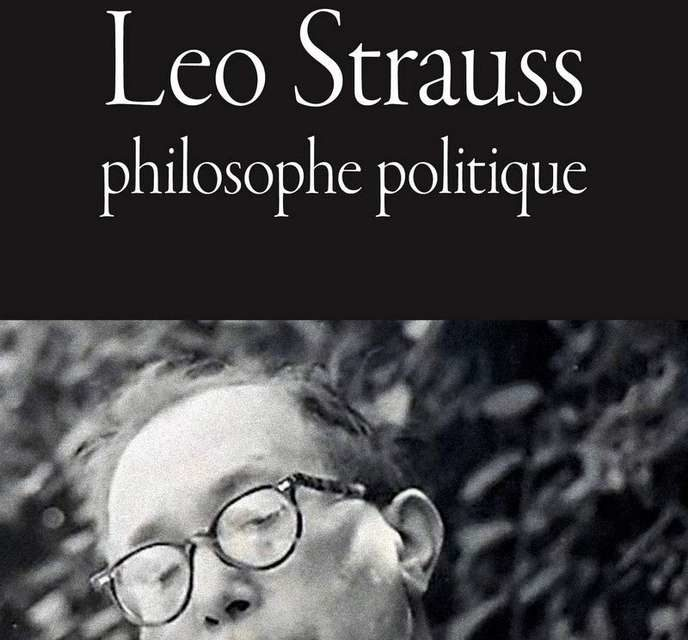 « Leo Strauss. Philosophe politique », d'Adrien Louis